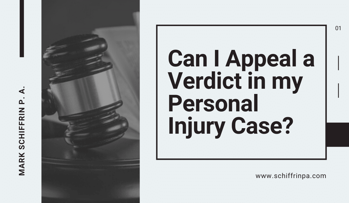 Can I Appeal a Verdict in my Personal Injury Case